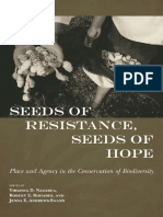 Virginia D. Nazarea, Robert E. Rhoades, Jenna E. Andrews-Swann-Seeds of Resistance, Seeds of Hope_ Place and Agency in the Conservation of Biodiversity-University of Arizona Press (2013).pdf