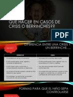QUE HACER EN CASOS DE CRISIS O BERRINCHES.pptx