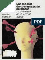 Los medios de comunicación de masas, Mattelart.pdf