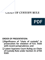 Chain of Custody Rule