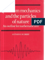 Quantum Mechanics and the Particles of Nature. An Outline for Mathematicians (Anthony Sudbery)