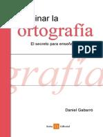 El-secreto-para-ensenar-ortografia-CUERPO.pdf