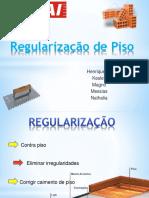 Regularização de Piso