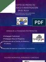 Origenes y Concetpto de Los Proyectos Pedagógicos