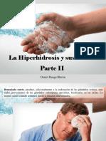 Daniel Rangel Barón - La Hiperhidrosis y Sus Causas, Parte II