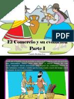 Camilo Ibrahim Issa - El Comercio y Su Evolución, Parte I