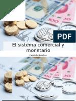 Camilo Ibrahim Issa - El Sistema Comercial y Monetario