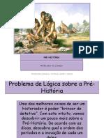 Problema de Lógica sobre a PRÉ-HISTÓRIA - página 05.ppsx