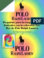 Víctor Zapata, Ana Vargas, Luis Irausquín - Prepárate Para La Temporada de Festivales Con La Colección Tie-Dye de Polo Ralph Lauren