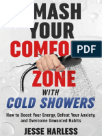 Smash Your Comfort Zone With Cold Showers