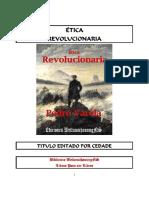 Ética revolucionaria, pedro vatela.pdf