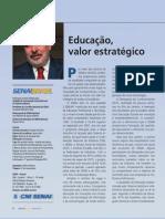 Educação, valor estratégico
