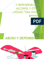Abuso y Dependencia de Alcohol y Otras Drogas