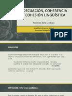 Adecuación, Coherencia y Cohesión Lingüística