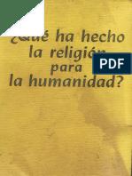 1951_(1953)_-_¿Qué_ha_hecho_la_religión_para_la_humanidad.pdf