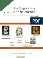 Alejandro Magno y La Civilización Helenística