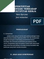 Efektifitas kompensasi terhadap produktifitas kerja HENI ULEK.pptx