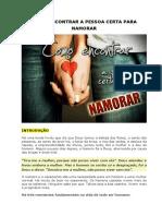 Palestra 04 - Como Encontrar a Pessoa Certa Para Namorar