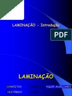 LAMINAÇÃO - 1 Introdução (v 2009) (1).ppt