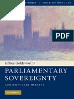 Jeffrey Goldsworthy - Parliamentary Sovereignty_ Contemporary Debates (2010, Cambridge University Press).pdf