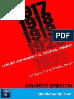 Brinton, Maurice - Los bolcheviques y el control obreo 1917-1921.pdf
