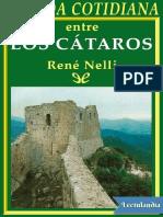 Nelli Rene. La vida cotidiana entre los Cataros..pdf