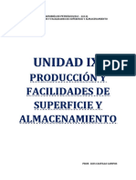 PRODUCCION Y FACILIDADES DE SUPERFICIE Y ALMACENAMIENTO