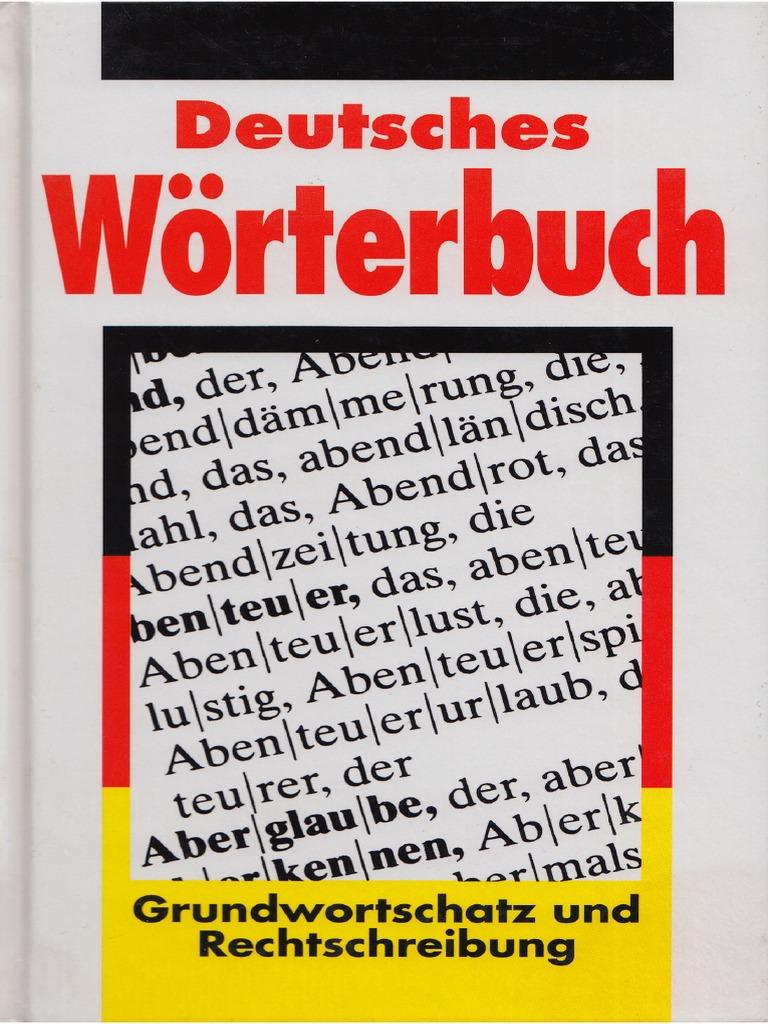 deutsches wörterbuch - grundwortschatz und rechtschreibung