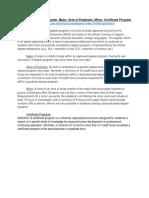 Definitions Degree Program Major Area of Emphasis Minor Certificate Program