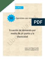 Ejercicios Ecuación de Demanda con 1 punto y elasticidad - Vicuña