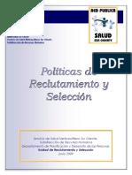 Políticas de Reclutamiento y Selección. Ministerio de Salud. Chile 2009