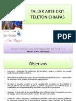 Taller Arte Crit Teleton Chiapas Lic. Rita