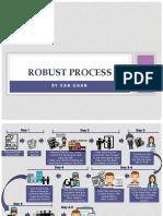Robust Process