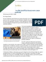 ConJur - Faro de Cachorro Não Justifica Busca Em Casa Sem Mandado Judicial
