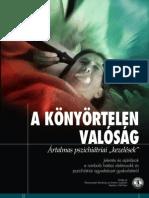 """A könyörtelen valóság – Ártalmas pszichiátriai """"kezelések"""""""