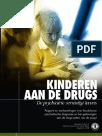 Kinderen aan de Drugs
