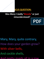 3.4. Mary Tudor- Bloody or just misunderstood - rhyme.pptx