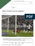 Valdivia_ _El Fútbol Es Para Los Inteligentes