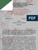 LEYES FUNDAMENTALES APLICADA EN LA RESOLUCION DE PROBLEMAS DE LA INGENIERIA