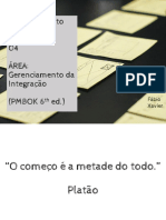 GP04 - PMBOK Integração - Fábio Xavier