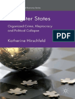(International political economy series (Palgrave Macmillan (Firm))) Hirschfeld, Katherine-Gangster states _ organized crime, kleptocracy and political collapse-Palgrave Macmillan (2015).pdf