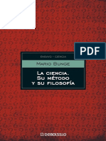 (Ensayo - Ciencia) Mario Bunge - La Ciencia, su Método y su Filosofía-Sudamericana (2013).pdf