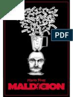Mario Pires. Maldición.