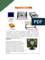 Los dispositivos de salida son aquellos que reciben información de la computadora.docx