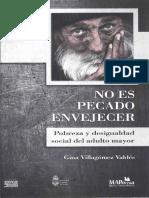 No es pecado envejecer pobreza y desigualdad social del adulto.pdf