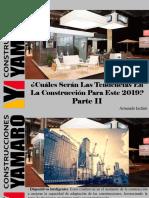 Armando Iachini - ¿Cuáles Serán Las Tendencias en La Construcción Para Este 2019?, Parte II