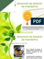 Obtención de Extracto de Mandarina