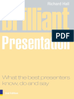 Richard Hall - Brilliant Presentation_ What the Best Presenters Know, Do and Say-Prentice Hall (2008).pdf