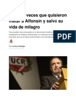 Las Tres Veces Que Quisieron Matar a Alfonsín y Salvó Su Vida de Milagro - Infobae