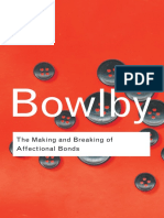 John Bowlby - The Making and Breaking of Affectional Bonds (2005, Routledge).pdf